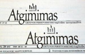 """1988, 1989 metų """"Atgimimas"""" akivaizdžiai pasisakė už Nepriklausomą Lietuvą ir kvietė tikėti jos idėja."""