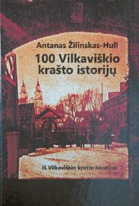 Viršelyje – Vilkaviškio katedra 1915 metais (iš Aleksanderio Kochanskio sūnaus šeimos archyvo). Nuotrauka atkeliavusi iš JAV. Ričardo PASILIAUSKO nuotrauka