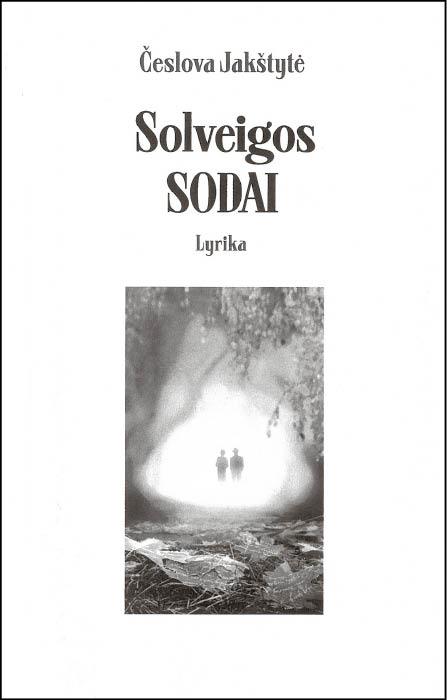 Česlova Jakštytė: pasivaikščiojimai  po Solveigos sodus... (Naujos marijampoliečių knygos)