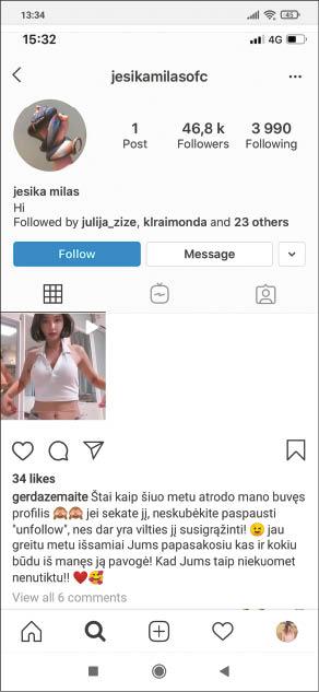 """Praradusi vieną """"Instagram"""" paskyrą Gerda netrukus susikūrė kitą, kurioje dalijosi užgrobta pirmosios paskyros nuotrauka, prašydama sekėjų ją stebėti, nes turėjo vilties anketą atgauti."""